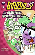 LarryBoy in the Amazing Brain-Twister (Big…