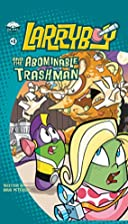 LarryBoy and the Abominable Trashman! (Big…