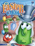 An Easter Carol by Cindy Kenney