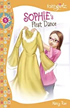 Sophie's First Dance by Nancy Rue