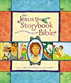The Jesus Storybook Bible: Every Story…