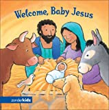 DeBoer, Jesslyn: Welcome, Baby Jesus