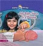 My Baby Sister Is a Preemie (Helping Kids…