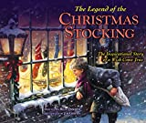 Osborne, Rick: The Legend of the Christmas Stocking: An Inspirational Story of a Wish Come True