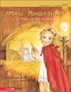 Marta and the Manger Straw: A Christmas…