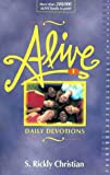 Christian, S. Rickly: Alive: Daily Devotions for Young People