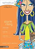 Dandi Daley Mackall: Storm Rising (Faithgirlz! / Blog On!)