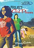 Carlson, Melody: Project: Girl Power (Girls of 622 Harbor View Series #1)