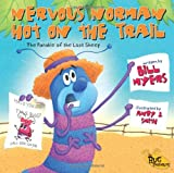 Myers, Bill: Nervous Norman Hot on the Trail: The Parable of the Lost Sheep (Bug Parables, The)