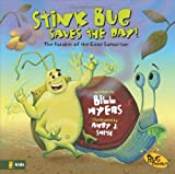 Myers, Bill: Stink Bug Saves the Day!: The Parable of the Good Samaritan (Bug Parables, The)