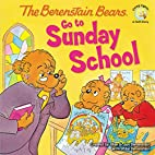 The Berenstain Bears Go to Sunday School…