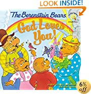The Berenstain Bears: God Loves You! (Berenstain Bears/Living Lights)