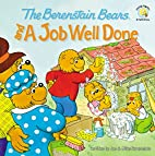 The Berenstain Bears and a Job Well Done…