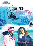 Carlson, Melody: Project: Ski Trip (Girls of 622 Harbor View #7)