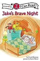 Jake's Brave Night: Biblical Values (I…