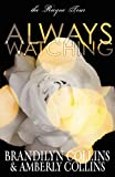 Collins, Brandilyn: Always Watching (The Rayne Tour, Book 1)
