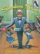 Shoebox Sam by Mary Brigid Barrett