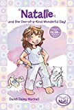 Mackall, Dandi Daley: Natalie and the One-of-a-Kind Wonderful Day! (That's Nat!)