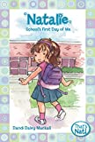 Dandi Daley Mackall: Natalie: School's First Day of Me (That's Nat!)