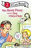 Gunn, Robin Jones: Mrs. Rosey Posey and the Fine China Plate