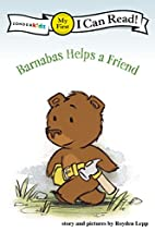 Barnabas Helps a Friend (I Can Read! /…