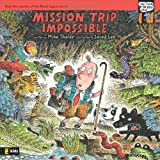 Thaler, Mike: Mission Trip Impossible (Tales from the Back Pew)