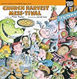 Thaler, Mike: Church Harvest Mess-tival (Tales from the Back Pew)