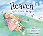 Heaven God's Promise for Me by Anne Graham…