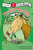Mackall, Dandi Daley: Double Trouble (I Can Read! / A Horse Named Bob)