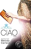 Carlson, Melody: Ciao (On the Runway)