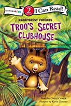 Troo's Secret Clubhouse (I Can Read! /…