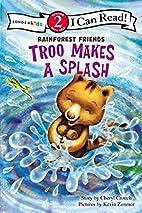 Troo Makes a Splash (I Can Read! /…