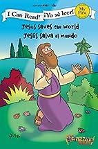 Jesus Saves the World / Jesus salva al mundo…