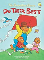 The Berenstain Bears Do Their Best by Jan…