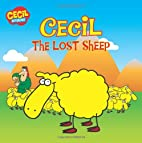 Cecil the Lost Sheep (Cecil and Friends) by…