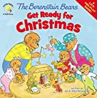 The Berenstain Bears Get Ready for Christmas…