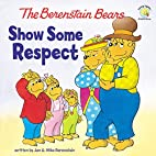 The Berenstain Bears Show Some Respect…