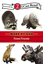Forest Friends (I Can Read! / Made By God)…