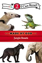 Jungle Beasts (I Can Read! / Made By God) by…