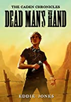 Dead Man's Hand (Caden Chronicles, The) by…