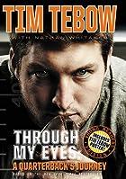 Through My Eyes: A Quarterback's…