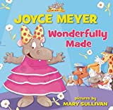 Meyer, Joyce: Wonderfully Made (Everyday Zoo)