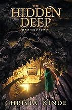 The Hidden Deep (Threshold Series) by…
