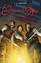 Dueling with the Three Musketeers (Enchanted…