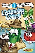 Listen Up, Larry (I Can Read! / Big Idea…