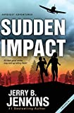 Jenkins, Jerry B.: Sudden Impact: An Airquest Adventure bind-up (AirQuest Adventures)
