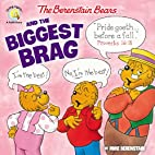 The Berenstain Bears and the Biggest Brag…