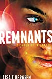 Bergren, Lisa Tawn: Remnants: Season of Wonder (Remnants Series, The)