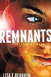 Bergren, Lisa Tawn: Remnants: Season of Wonder (Remnants Series, The)