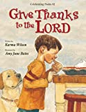 Wilson, Karma: Give Thanks to the Lord